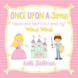 Once Upon a Time {Hard and Soft /c/ and /g/} Word Work