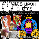 Once Upon a Time {Telling time to hour and half hour}