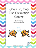 One Fish Two Fish Estimation Center