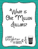 One Million Dollars Project (Place Value/Adding&Subtractin