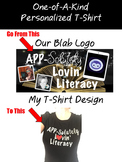 One-Of-A-Kind Personalized Logo T-Shirt (Up to 2 Colors of Vinyl)