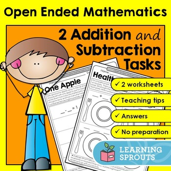 Open Ended Mathematics: 2 Addition and Subtraction Tasks