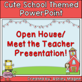 Open House, Back to School, Meet the Teacher PowerPoint Cu