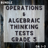 Operations and Algebraic Thinking Assessments Packet - Gra