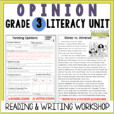 Opinion Reading and Writing Unit: Grade 3...40 Lessons wit