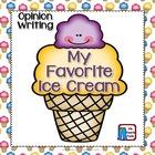 Opinion/Persuasive Writing Ice Cream Common Core
