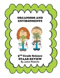 Organisms and Environments STAAR Review Notes