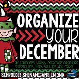 Organize Your December - Calendars, schedules, checklists,