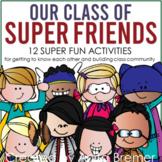 Our Class of Super Friends!