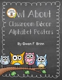 Owl About Classroom Decor: Alphabet Posters