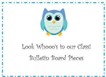 """Owl Bulletin Board Pieces: """"Look Whooo's in our Class!"""""""