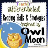 Reading Skills and Strategies inspired by Owl Moon by Jane Yolen