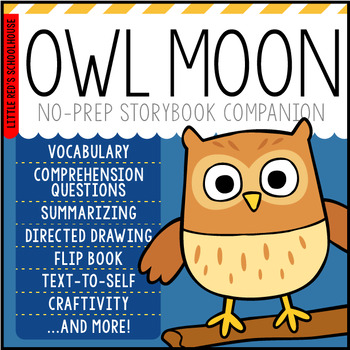 Owl Moon by Jane Yolen Story Study Lesson Plan