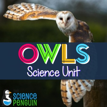 Owls Science Unit