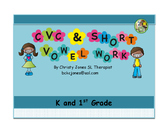 ELA- PHONICS - CVC and SHORT VOWEL WORK