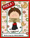 PIZZA! Delivering Up Fractions