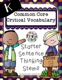 POLKA DOT VERSION Critical Vocabulary Thinking Stems K-8