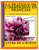 PRACTICAL FRENCH IMMERSION LEVEL 1 - STUDENT TEXTBOOK