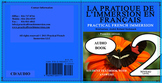 PRACTICAL FRENCH IMMERSION LEVEL 2 - AUDIO TEXTBOOK