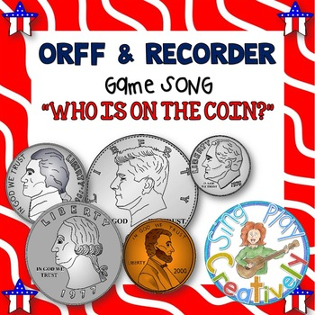 PRESIDENT'S DAY Song to Learn COINS *ORFF * NOTE NAMES *Co