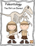 Paleontology:  The Dirt on Bones - An Upper Elementary Dig