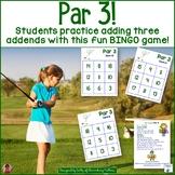 Par 3 -  Adding 3 Addends