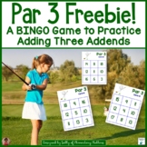 Par 3 -  Adding 3 Addends Freebie