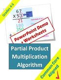 Partial Product Multiplication Algorithm