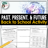 Back to School / Beginning of the Year Activity - Past, Pr
