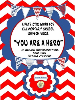 "Patriotic Song ""You Are a Hero"" Lyric Sheet Mp3 Vocal and"