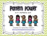 Pattern Power, a K-1 Patterns Unit