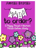 Maid to Order?:  Peggy Parish (Amelia Bedelia) Author Study