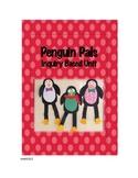 Penguin Pals: Inquiry Based Unit