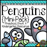 Penguins: Preschool, Pre-K and Kindergarten Mini-Pack