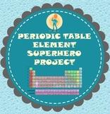Periodic Table Element Superhero Project