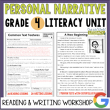 Personal Narrative Reading & Writing Unit: Grade 4...40 Le