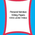 Personal Narrative Writing Papers