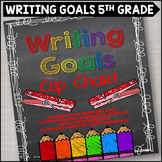 Personal Writing Goals Clip Chart - Grade 5