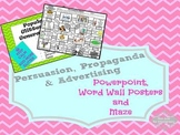 Persuasion, Propaganda, & Advertising Powerpoint, Word Wal
