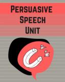 Persuasive Speech Unit Bundle (17 Items)