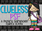 "Phoneme Segmentation Fluency (PSF) ""Clueless"" Game"