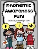 Phonemic Awareness Fun!