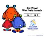 Phonics: Word Family Journals-- Short Vowel (A,E,& I)