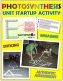 Photosynthesis: Unit Startup Activity