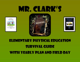 Physical Education Elementary Survival Guide w/ 2015 Yearl
