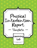 Physical Intervention Report