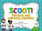 Physical and Chemical Changes SCOOT!