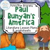 Paul Bunyan's America (U.S.Geography -- Cross-curricular Lesson)