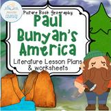 Paul Bunyan's America (U.S.Geography -- Cross-curricular Lesson)