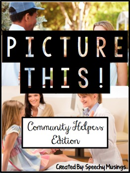 Picture This! Community Helpers - Language Worksheets Using Real Pictures